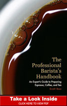 Scott Rao: The Professional Baristas Handbook