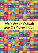 Mein Freundebuch zur Erstkommunion