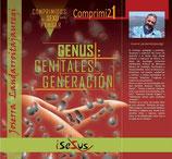 GENUS: GENITALES, GENERACIÓN