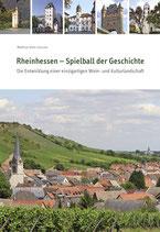 Rheinhessen - Spielball der Geschichte