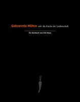 Dirk Maus-Kochbuch - Gebrannte Möhre
