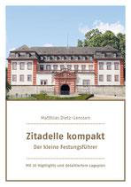 Zitadelle kompakt - Der kleine Festungsführer