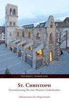St. Christoph - Verantwortung für eine Mainzer Gedenkstätte