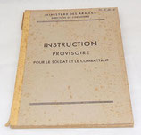 Manuel Instruction provisoire pour le soldat et le combattant 1946 armée française Indochine