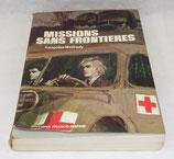 Livre Missions sans frontières, Françoise Meifredy, Editions France-Empire