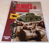 Blindés en Normandie, Les Britanniques, mini-guide N°19 Histoire & Collections