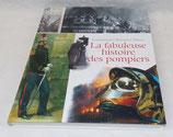 Livre La fabuleuse histoire des pompiers, Commandant Raymond Deroo, Editions France Loisirs