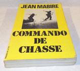 Livre Commando de chasse, Jean Mabire, Presses de la cité