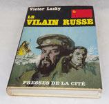 Livre Le vilain russe, Victor Lasky, Presses de la cité