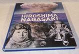 Livre Hiroshima Nagasaki, Roland Oberlé – Sandrine Woelffel – Noriyuki Aida, Editions Hirle