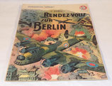 Livret Rendez-vous sur Berlin, J Zorn, Collection Patrie N°55 1948