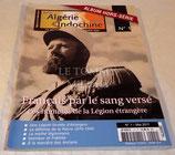Guerre d'Algérie guerre d'Indochine magazine, Hors-Série N°1, Français par le sang versé-Les hommes de la Légion Etrangère