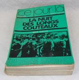 Livre La nuit des longs couteaux, Max Gallo, Robert Laffont