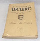 Livre Le Général Leclerc vu par ses compagnons de combat, Editions Alsatia Paris 1948