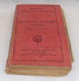 Mémento d'instruction militaire générale à l'usage des jeunes gens suivant les cours de la préparation militaire supérieure 1934 français WW2