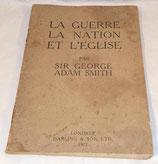 Livret La guerre la nation et l'église par Sir George Adam Smith Londres 1917 GB WW1