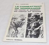 Livre Le combattant de Normandie, Eric Lefèvre, Heimdal