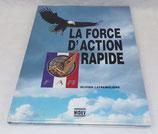 Livre La force d'action rapide, Olivier Latremoliere, Midev