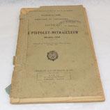 Manuel Notice sur le pistolet-mitrailleur Modèle 1938 1946 tampons Régiment de Sapeurs-Pompiers de Paris armée française