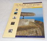 Livre Le mur de l'atlantique du Mont-Saint-Michel au Tréport, Rémy Desquesnes, Ouest-France
