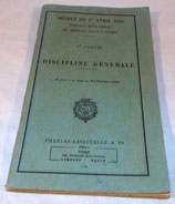 Décret du 1er avril 1933 portant règlement du service dans l'armée, 1ère partie, Discipline Générale 1949 armée française