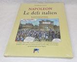 Livre Napoléon Le défi italien, Saverio Di Tullio, Serre Editeur