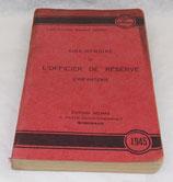 Manuel Aide-mémoire de l'officier de réserve d'infanterie 1945 nominatif EMIA Ecole Militaire Interarmes français WW2