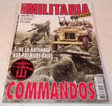 Militaria Magazine Hors-série N°68 Commandos 1 De la naissance aux premiers raids