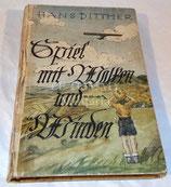 Livre allemand WW2 Spiel mit wolken und winden de Hans Dittmer