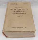 Manuel de préparation au certificat interarmes tome I TTA 168 1961 armée française Algérie