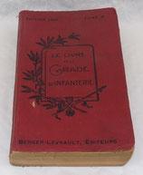 Le livre du gradé d'infanterie, tome II, édition 1920 nominatif 10ème BCP Bataillon de Chasseurs à Pied français WW2