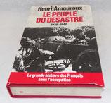 Livre Le peuple du désastre 1939 1940, Henri Lamoureux, France Loisirs