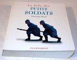Livre La folie des petits soldats de Dominique Pascal