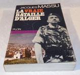Livre La vraie bataille d'Alger, Jacques Massu, Plon