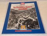 Livre 1914 1918 La Première Guerre mondiale, tome 1, Trésor du patrimoine