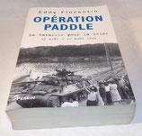 Livre Opération Paddle, Eddy Florentin, Perrin