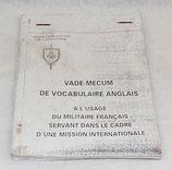 Vade-mecum de vocabulaire anglais à l'usage du militaire français servant dans le cadre d'une mission internationale, Ecole d'application de l'infanterie armée française