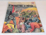 Livret Le martyre d'Ascq Village de France, Roger Buffet, Collection Patrie N°52 1947