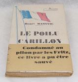 Livre Le poilu carillon, Henri Mansvic, Editions Baudinière français WW2