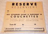 Document affichette Réservé aux voyageurs payant le supplément de couchettes Train allemand WW2