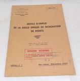 Manuel Notice d'emploi de la grille unique de désignation de points 1957 TRS-105 tampon Compagnie d'instruction N°2 armée française Algérie