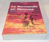 Livre La Normandie en flammes, Jacques Henry, Editions Charles Corlet
