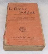 Manuel L'élève soldat (pour toutes les armes) 1920 français WW2