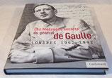 Livre Les messages secrets du Général de Gaulle Londres 1940-1942, Jean-Pierre Guéno et Gérard Lhéritier, Gallimard