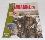 Livre Lorraine (2) de l'occupation à la libération, Alexandre Thers, Les mini-guides Histoire & Collections N°26