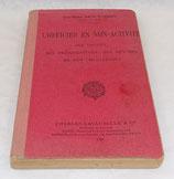 Manuel L'officier en non-activité (Ses droits, ses prérogatives, ses devoirs et ses obligations) 1928 français WW2