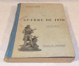 Livre La guerre de 1870 simple récit, Général Niox, Librairie Ch Delagrave