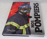 Livre Nos pompiers, Sélection du Reader's Digest