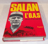 Livre 600 jours avec Salan et l'OAS, Jean Ferrandi, Fayard
