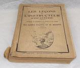 Manuel Les leçons de l'instructeur d'infanterie, Méthode de formation du gradé et du soldat à l'usage des cadres d'active et de réserve 1936 français WW2
